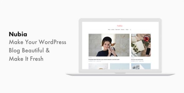 Nubia v1.0 - Minimal Blog And Magazine WordPress Theme