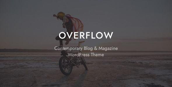 Overflow v1.2.2 - Contemporary Blog & Magazine Theme